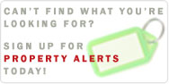 Can't Find What You're Looking For? Sign Up For Property Alerts Today!